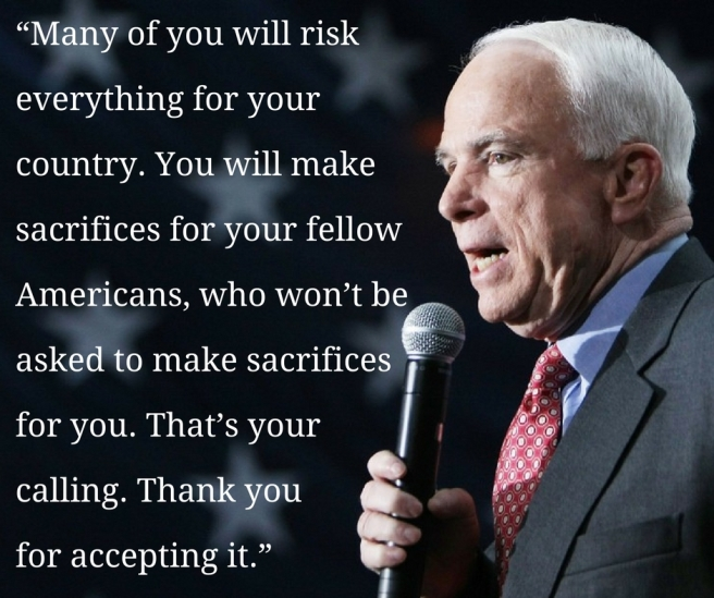 """Many of you will risk everything for your country. You will make sacrifices for your fellow Americans, who won_t be asked to make sacrifices for you. That_s your calling. Thank yo"